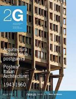 2G 15: Postwar Italian Architecture 1944-1960