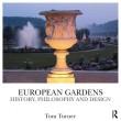 European Garden. History, philosophy and design