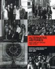 Alternative Histories: New York Art Spaces, 1960-2010
