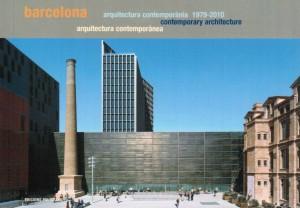 Barcelona: Contemporary Architecture 1979-2010.