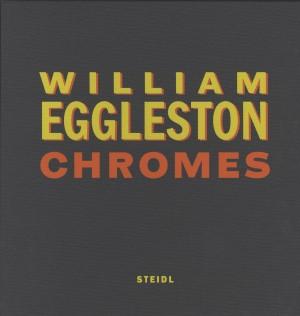 William Eggleston-Chromes