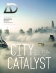 City Catalyst: Architecture in the Age of Extreme Urbanisation