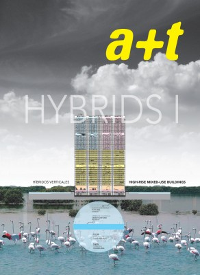 a+t 31. Hybrids I. High-Rise Mixed-Use Buildings