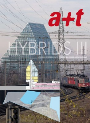 a+t 33. Hybrids III. Residential Mixed-Use Buildings – Out of Print