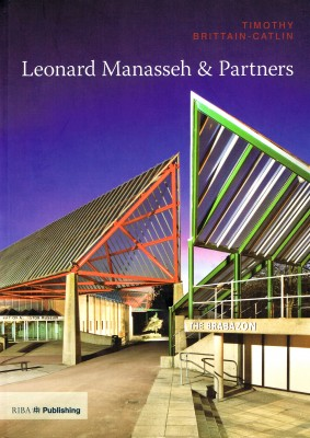 Twentieth Century Architects: Leonard Manasseh & Partners