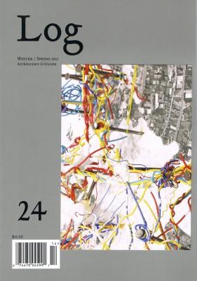 Log 24 | Winter-Spring 2012 | Architecture Criticism