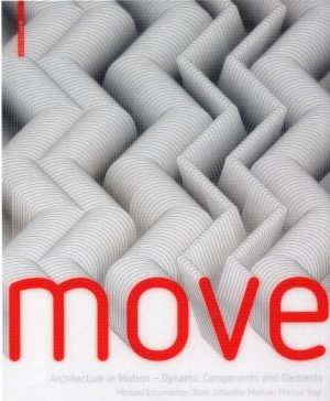 Move: Dynamic Components and Elements in Architecture