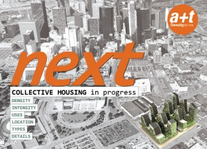 next. Collective Housing in progress