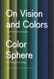 On Vision and Colors by Arthur Schopenhauer and Colour Sphere by Philipp Otto Runge
