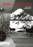 Twentieth Century Architects: Ryder and Yates