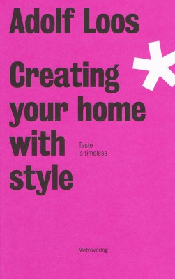 Creating Your Home with Style – Adolf Loos