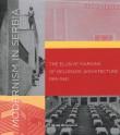 Modernism in Serbia: The Elusive Margins of Belgrade Architecture 1919-1941