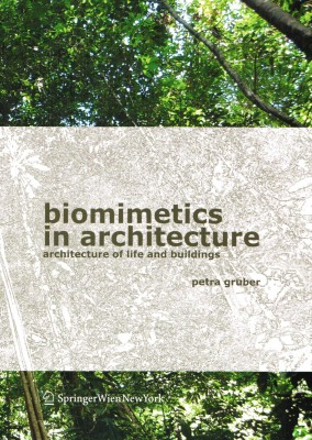 Biomimetics in Architecture: Architecture of Life and Buildings – Currently Unavailable