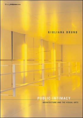 Public Intimacy. Architecture and the Visual Arts