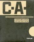 CA: Contemporary Architecture 1926 – 1930