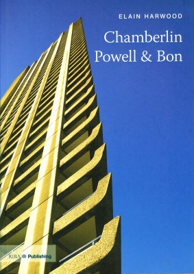 Twentieth Century Architects: Chamberlin, Powell & Bon – Out of Print