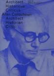 OASE #87: Alan Colquhoun: Architect, Historian, Critic