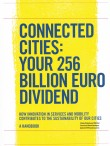 Connected Cities: Your 256 Billion Euro Dividend