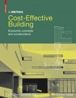 in DETAIL: Cost-effective Building: Everyday Projects Economic Construction