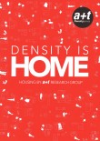 Density is Home. Housing.