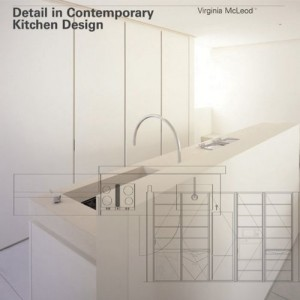 Detail in Contemporary Kitchen Design – Out of Print
