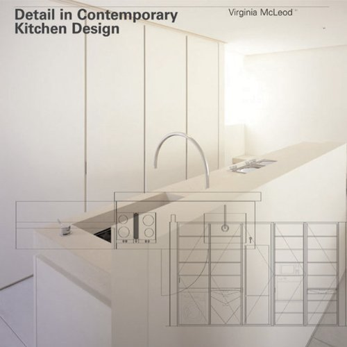 Detail in contemporary kitchen design out of print aa for Kitchen design details