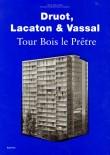 Druot, Lacaton & Vassal: Tour Bous le Pretre