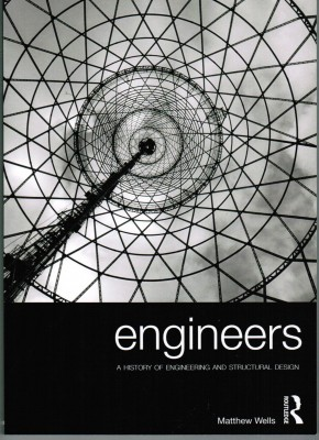 Engineers: A History of Engineering and Structural Design