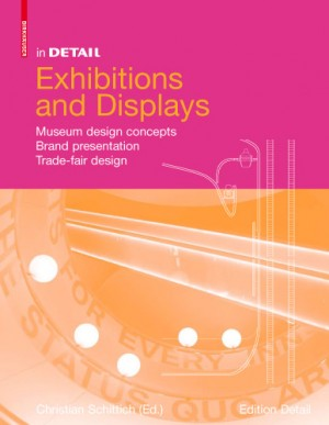 in DETAIL: Exhibitions and displays