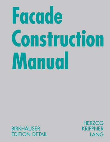 Birkhauser Detail: Facade Construction Manual   AA Bookshop