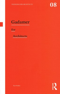 Gadamer for Architects