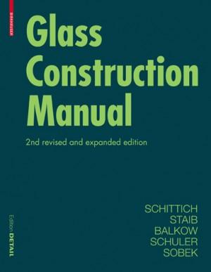Birkhauser Detail: Glass Construction Manual