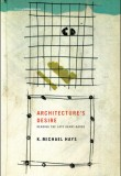 Architecture's Desire. Reading the Late Avant-Garde