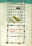 Architecture's Desire. Reading the Late Avant-Garde