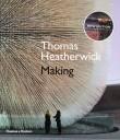 Thomas Heatherwick: Making by Thomas Heatherwick with Maisie Rowe (revised edition)