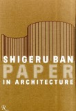 Shigeru Ban Paper Architecture – Currently unavailable