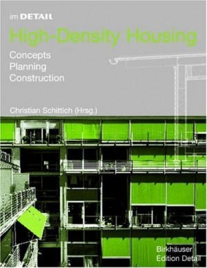 in DETAIL: High-density Housing – Concepts, Planning, Construction