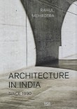 Architecture in India, Since 1990
