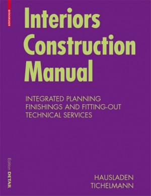 Birkhauser Detail: Interiors Construction Manual