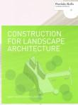 Construction for Landscape Architecture