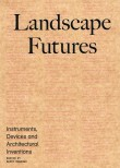 Landscape Futures by Geoff Manaugh – Currently Unavailable