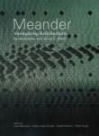 MEANDER – Variegating Architecture