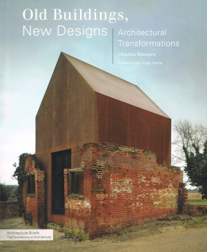 Old Buildings, New Designs. Architectural Transformations