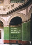 Reading Architecture and Culture. Researching Buildings, Spaces and Documents