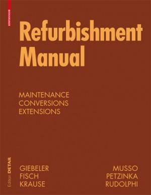 Birkhauser Detail: Refurbishment Manual
