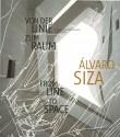 Alvaro Siza: Von Der Linie Zum Raum / From Line to Space