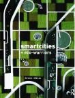 Smartcities + Eco-warriors