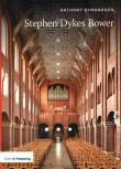 Twentieth Century Architects: Stephen Dykes Bower