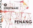 Streetware: Penang