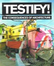 Testify! – The Consequences of Architecture